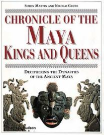Chronicle of Maya Kings and Queens