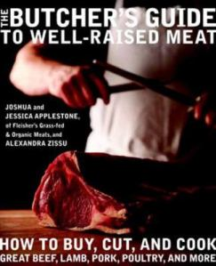 The Butchers Guide to Well-Raised Meat