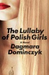 Lullaby of Polish Girls