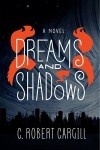 Dreams and Shadows cover
