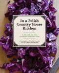 From a Polish Country House Kitchen cover