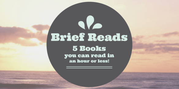 Brief Reads