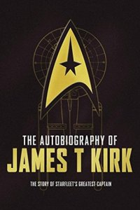 autobiography of james t kirk