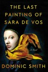 Last Paintings of Sara de Vos