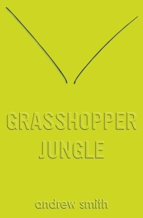 Grasshopper-Jungle-Andrew-Smith