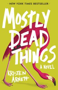 Mostly-Dead-Things-Cover-RGB-2-800x1236