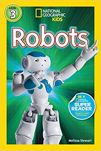 Cover of National Geographic Readers: Robots by Melissa Stewart